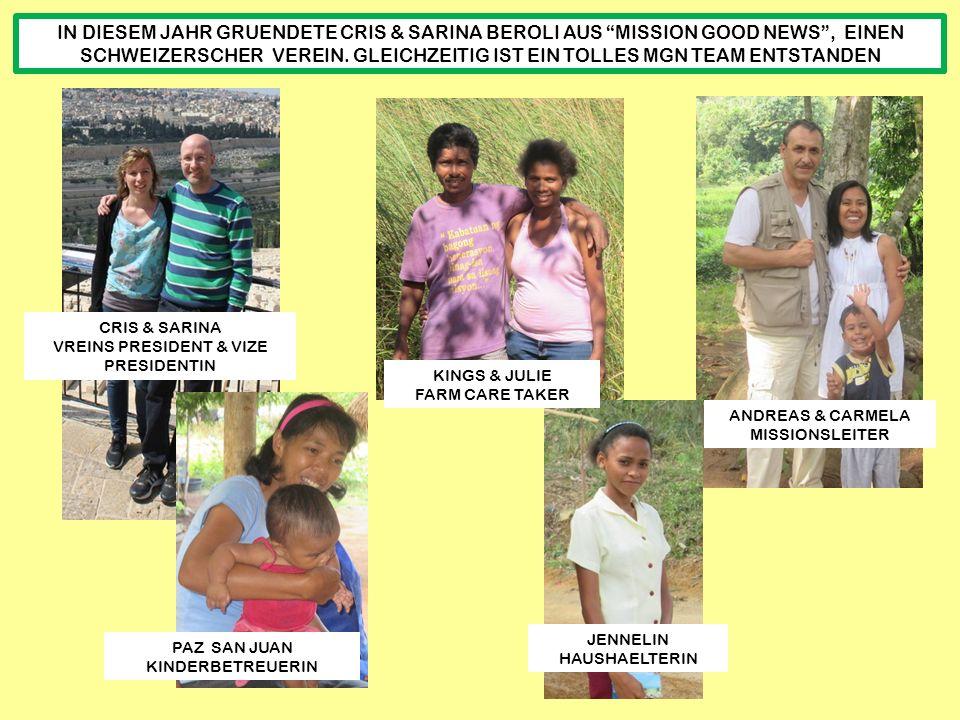 IN DIESEM JAHR GRUENDETE CRIS & SARINA BEROLI AUS MISSION GOOD NEWS , EINEN SCHWEIZERSCHER VEREIN.