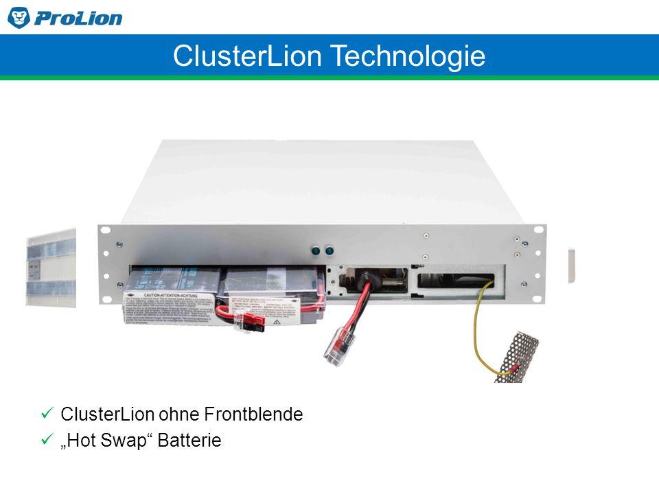 """ClusterLion ohne Frontblende """"Hot Swap"""" Batterie ClusterLion Technologie"""
