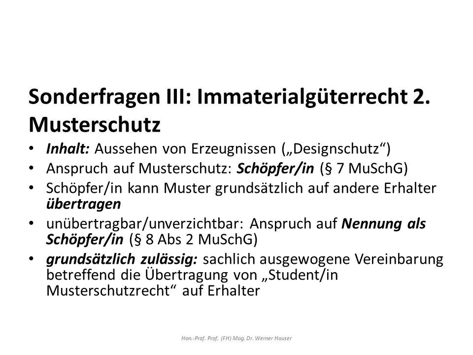 Sonderfragen III: Immaterialgüterrecht 2.