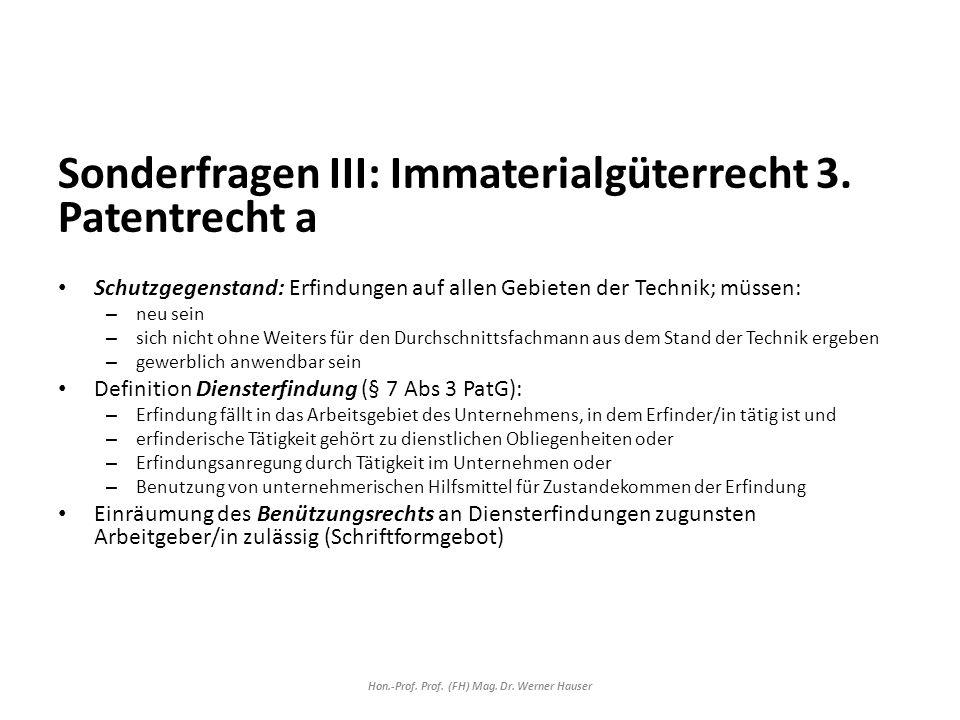Sonderfragen III: Immaterialgüterrecht 3.