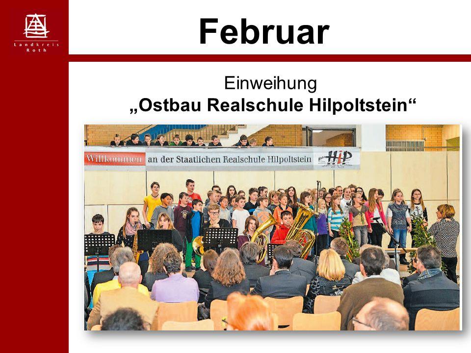 "Februar Einweihung ""Ostbau Realschule Hilpoltstein"