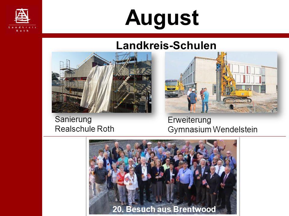 August Landkreis-Schulen Sanierung Realschule Roth Erweiterung Gymnasium Wendelstein 20. Besuch aus Brentwood
