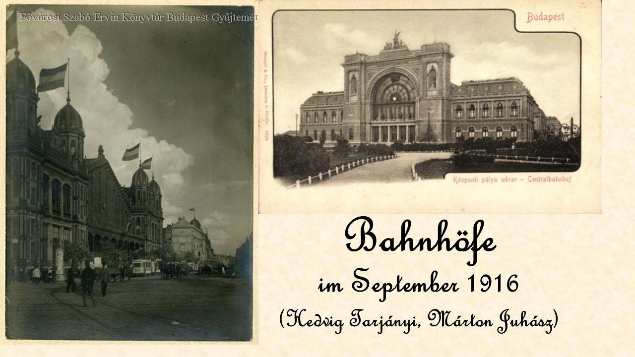 Bahnhöfe im September 1916 (Hedvig Tarjányi, Márton Juhász)