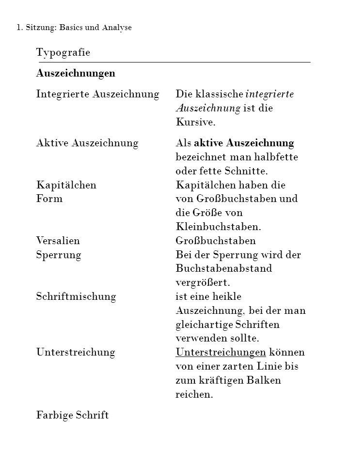 Typografie Auszeichnungen Integrierte Auszeichnung Die klassische integrierte Auszeichnung ist die Kursive.