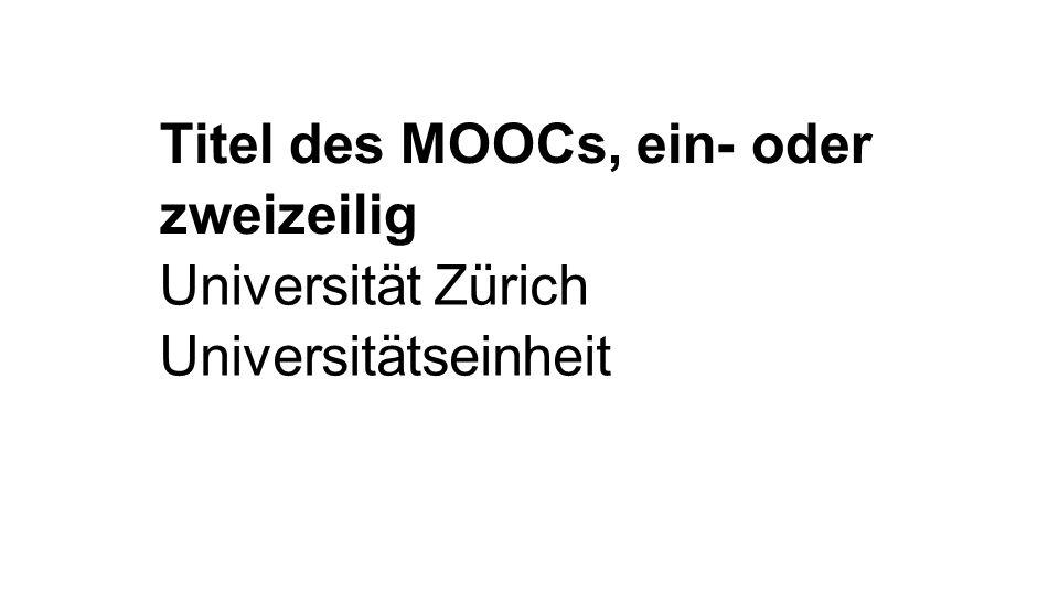 Referentin Vorname Name Universität, Universitätseinheit © Universität Zürich Universitätseinheit