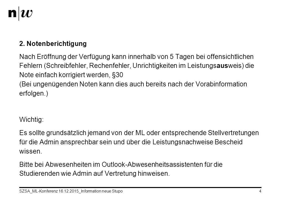 SZSA_ML-Konferenz 16.12.2015_Information neue Stupo4 2.