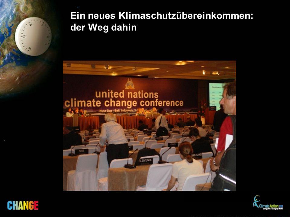 Ein neues Klimaschutzübereinkommen: der Weg dahin