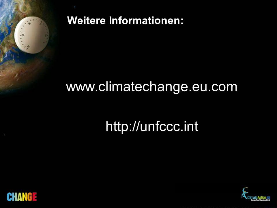 Weitere Informationen: www.climatechange.eu.com http://unfccc.int
