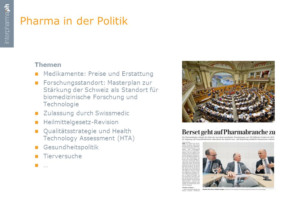 Themen Medikamente: Preise und Erstattung Forschungsstandort: Masterplan zur Stärkung der Schweiz als Standort für biomedizinische Forschung und Techn