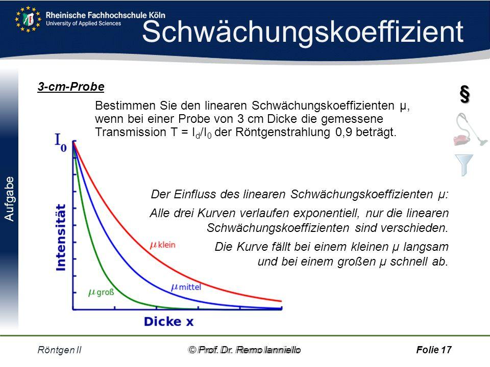 Quiz Schwächungskoeffizient Röntgen II© Prof.Dr.