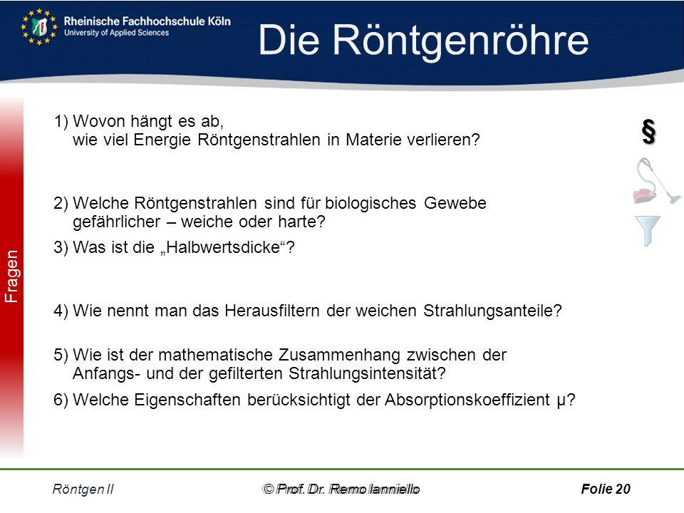 Aufhärtung Röntgen II© Prof.Dr.