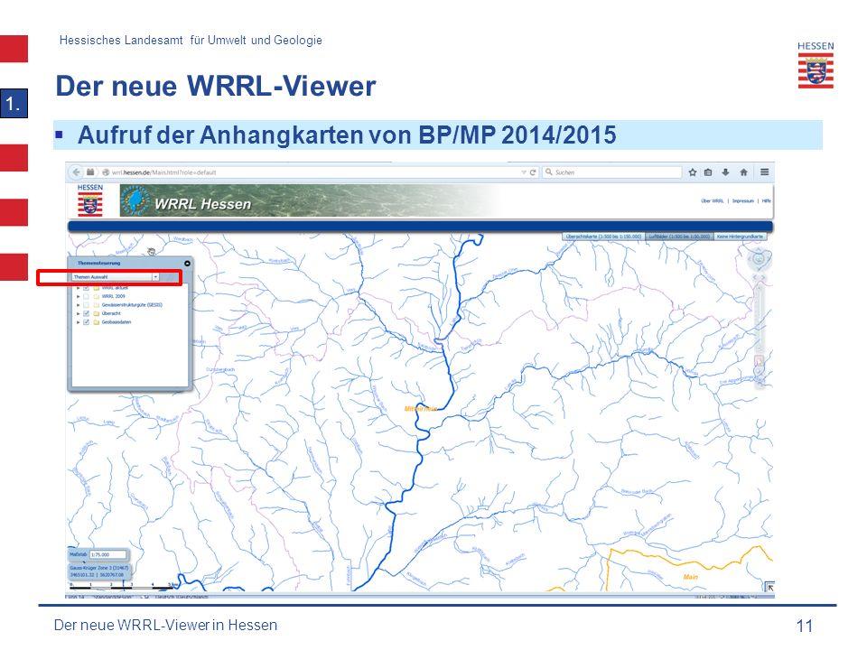 Hessisches Landesamt für Umwelt und Geologie Der neue WRRL-Viewer 11 1.