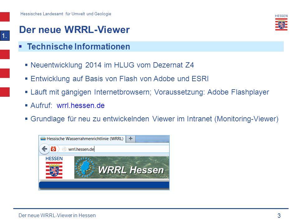 Hessisches Landesamt für Umwelt und Geologie Der neue WRRL-Viewer 4 1.