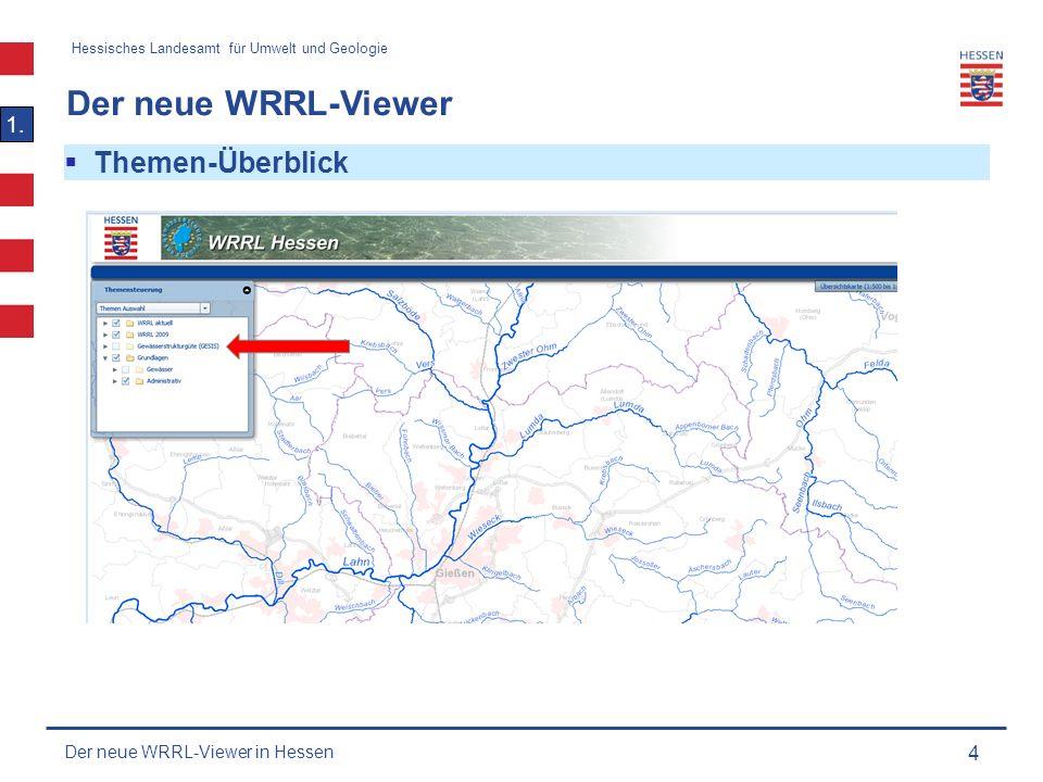 Hessisches Landesamt für Umwelt und Geologie Der neue WRRL-Viewer 15 1.