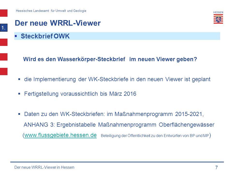 Hessisches Landesamt für Umwelt und Geologie Der neue WRRL-Viewer 8 1.