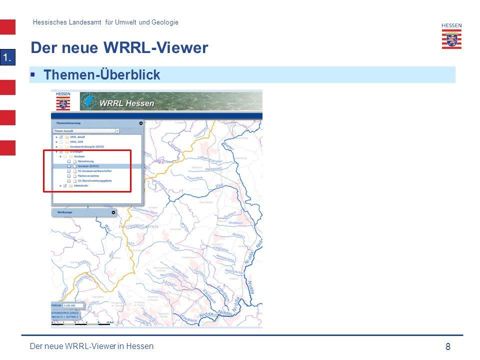 Hessisches Landesamt für Umwelt und Geologie Der neue WRRL-Viewer 9 1.