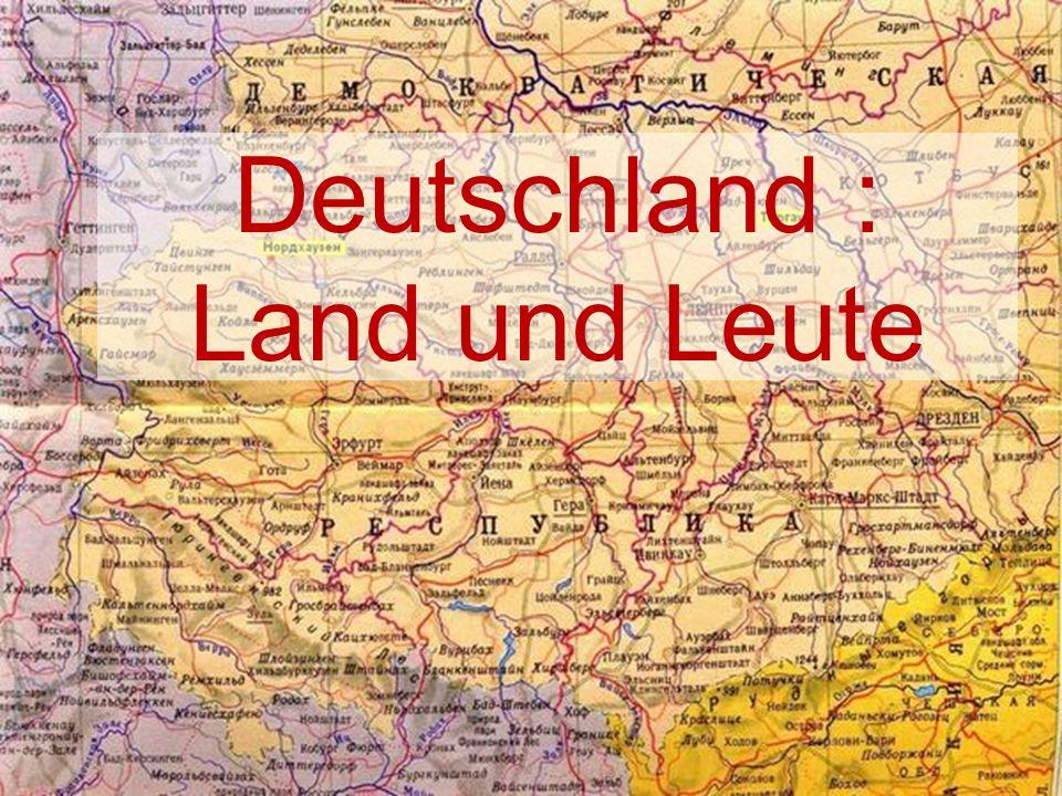 Deutschland : Land und Leute