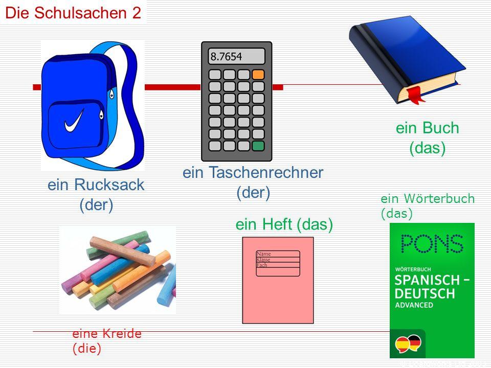 © Boardworks Ltd 2003 ein Rucksack (der) ein Taschenrechner (der) ein Heft (das) ein Buch (das) Die Schulsachen 2 ein Wörterbuch (das) eine Kreide (die)