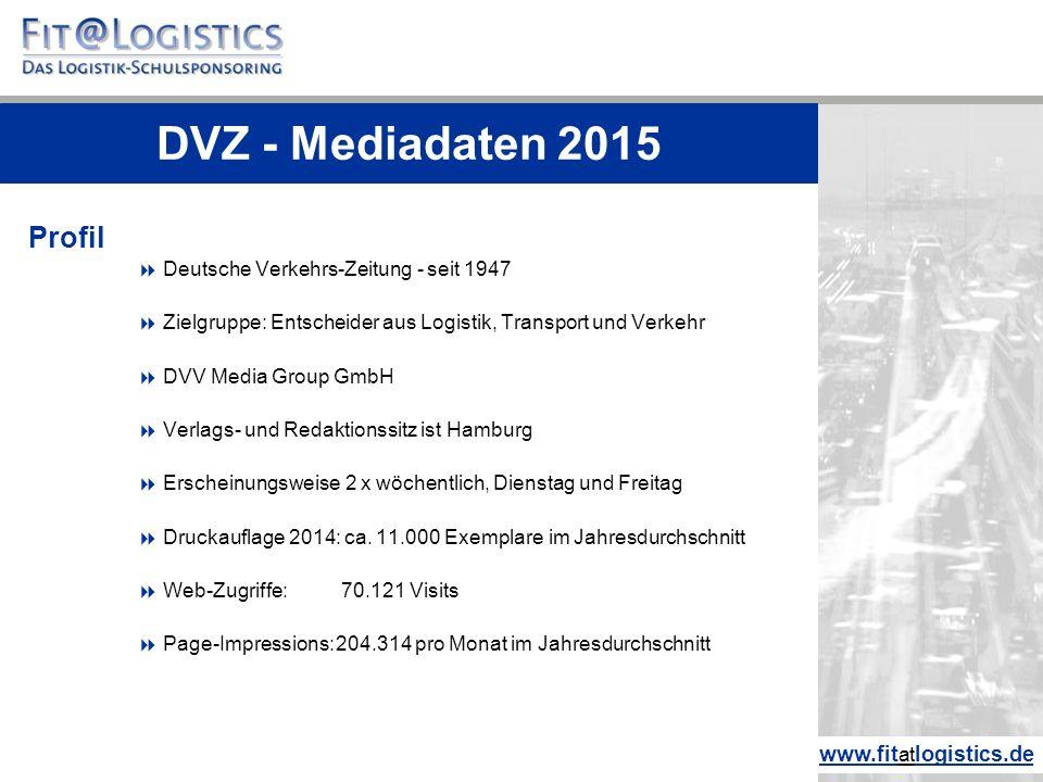 Profil  Deutsche Verkehrs-Zeitung - seit 1947  Zielgruppe: Entscheider aus Logistik, Transport und Verkehr  DVV Media Group GmbH  Verlags- und Red