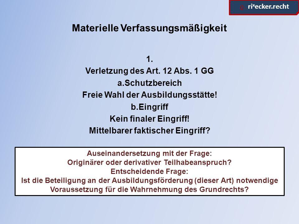 ϱ. ri x ecker.recht Materielle Verfassungsmäßigkeit 1.