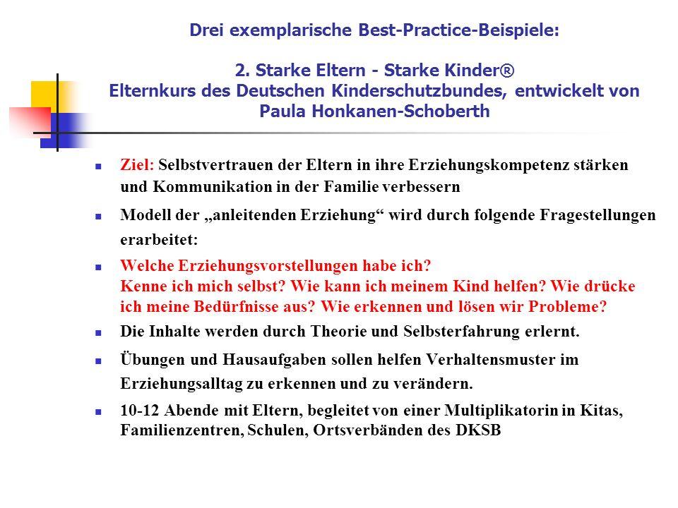 Drei exemplarische Best-Practice-Beispiele: 2. Starke Eltern - Starke Kinder® Elternkurs des Deutschen Kinderschutzbundes, entwickelt von Paula Honkan
