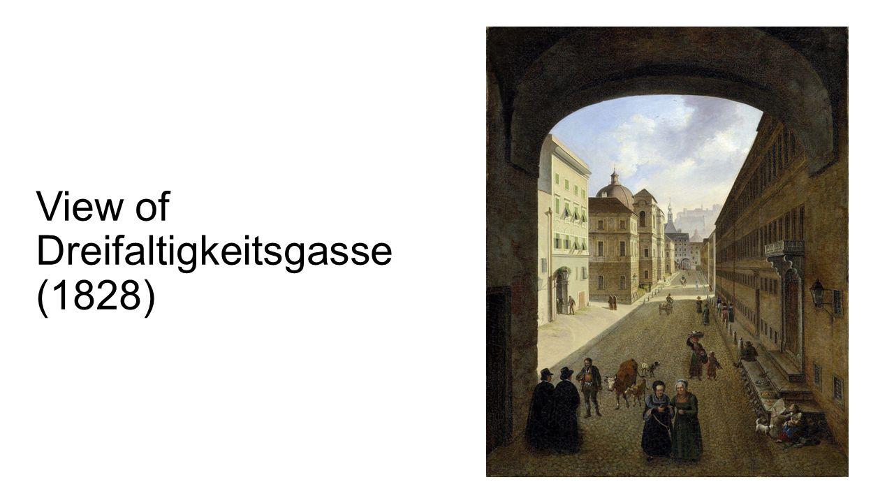 View of Dreifaltigkeitsgasse (1828)