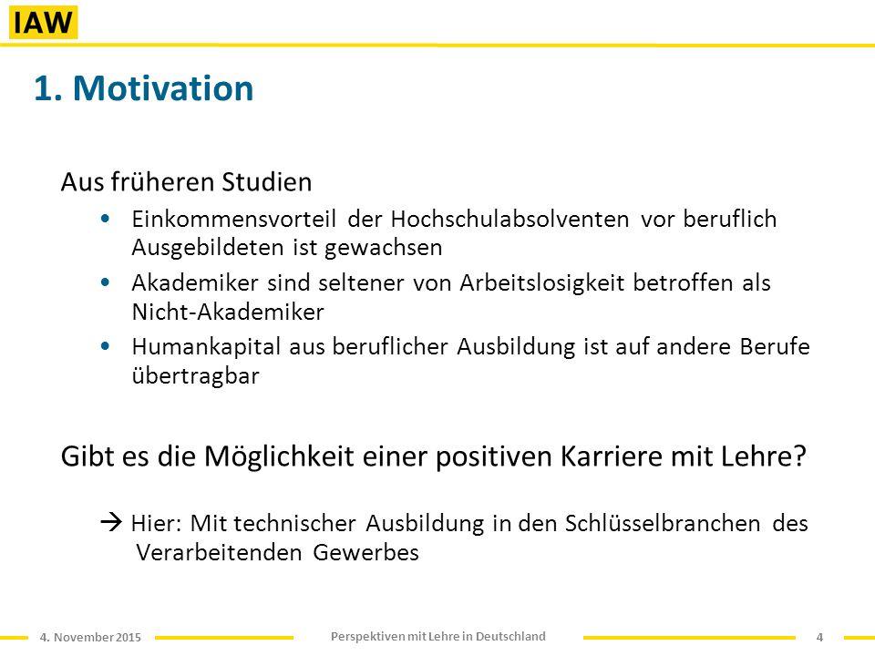 4. November 2015 Perspektiven mit Lehre in Deutschland 1.