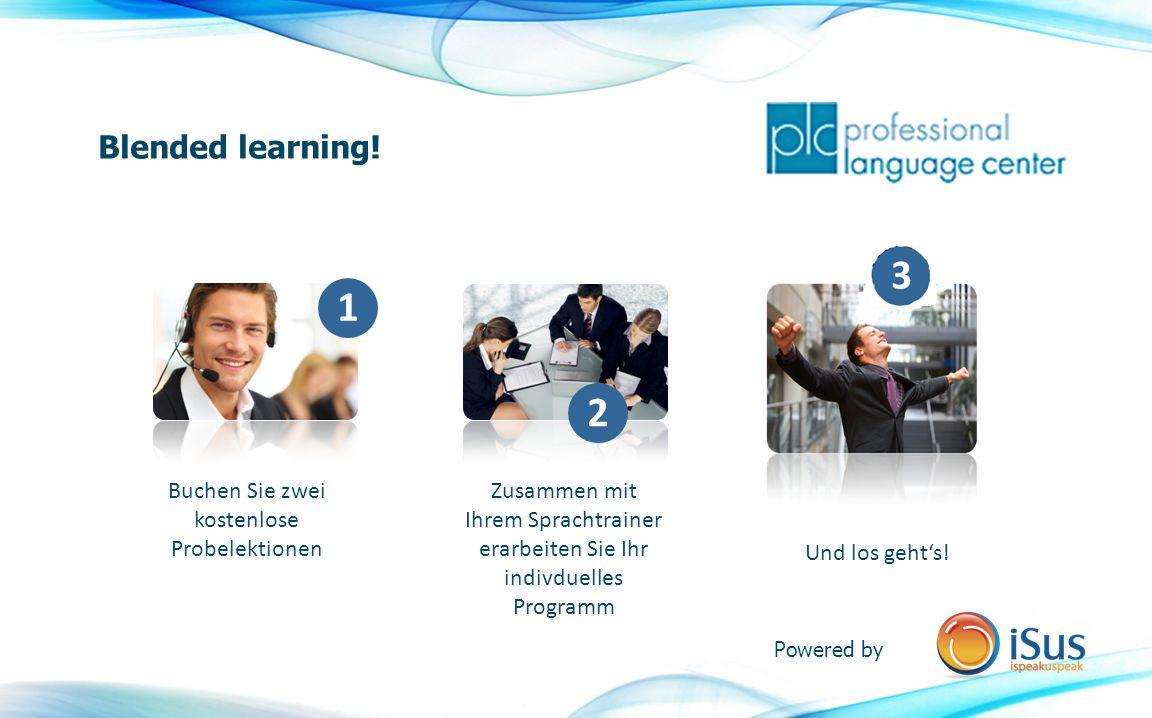 Unabhängig von Zeit und Ort - Internationales Lehrerteam - Garantierte Qualitätskontrolle - Individuelles Programm - Authentische Sprache - Ideal für Geschäftsleute - Keine zusätzliche Software-Installation nötig - Schnelle Verbesserung Ihrer Sprachkompetenz - Effizient und unkompliziert Blended learning.