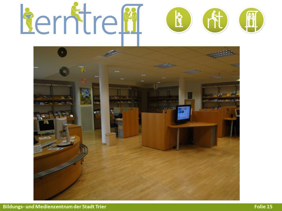 Bildungs- und Medienzentrum der Stadt TrierFolie 15