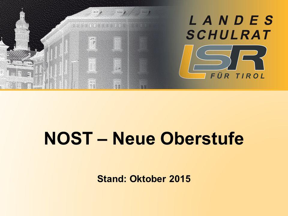 Stand: Oktober 2015 NOST – Neue Oberstufe