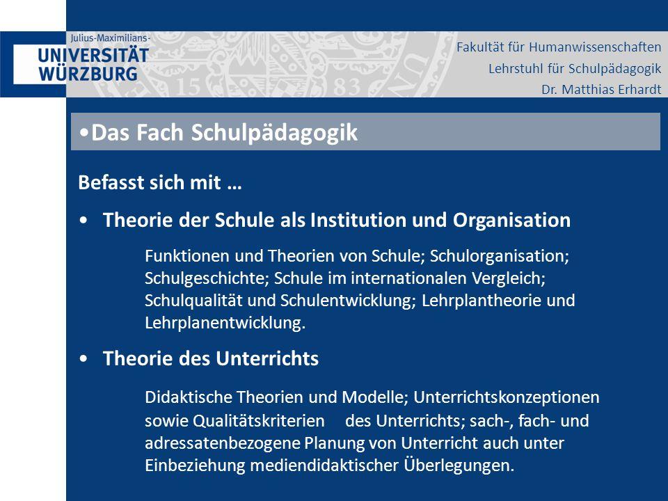 Fakultät für Humanwissenschaften Lehrstuhl für Schulpädagogik Dr.