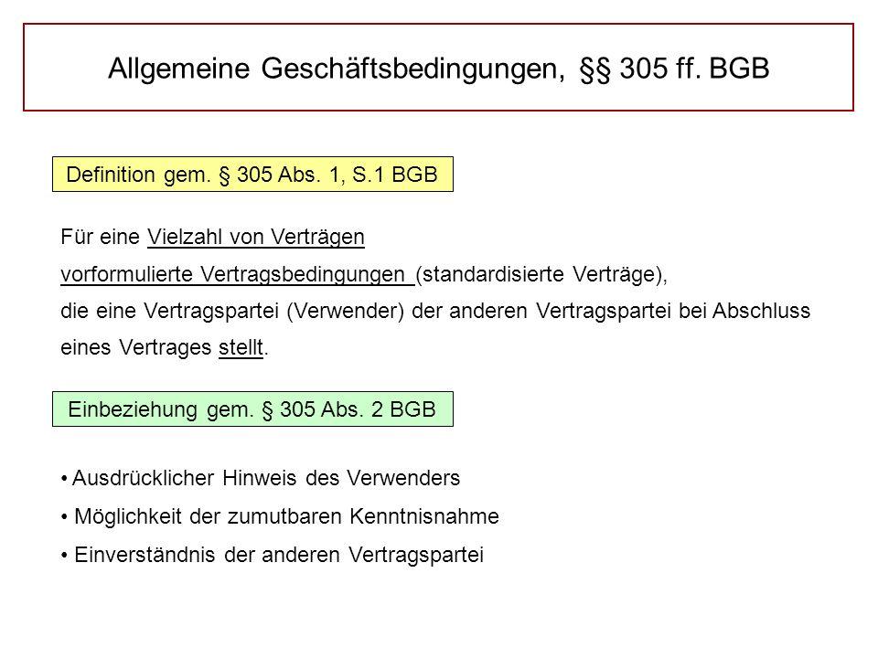 Allgemeine Geschäftsbedingungen, §§ 305 ff.