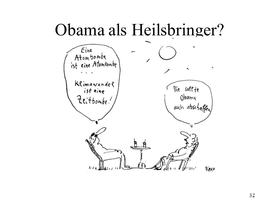 32 Obama als Heilsbringer?