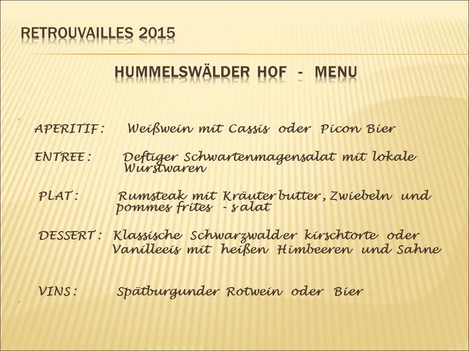 Transport en bus de Fégersheim à Durbach, petite commune du Bade – Wurtenberg située dans l'arrondissement d'Ortenau, le district de Fribourg-en-Brisgau– Petite marche de découverte des coteaux et vignobles de la région, du château de STAUFENBERG Repas à la ferme Hummelswälder Hof concocté par le maître des lieux Martin BRANDSTETTER Passage à la coopérative vinicole Durbacher pour une découverte des crus du pays : Klingelberger - Grauburgunder - Clevner - Gewürztraminer - Scheurebe - Chardonnay - Spätburgunder Weissherbst - Spätburgunder Rotwein …