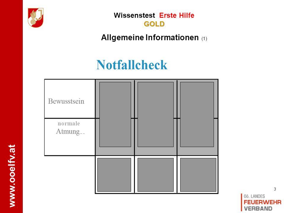 www.ooelfv.at GOLD Wissenstest Erste Hilfe GOLD Allgemeine Informationen 2