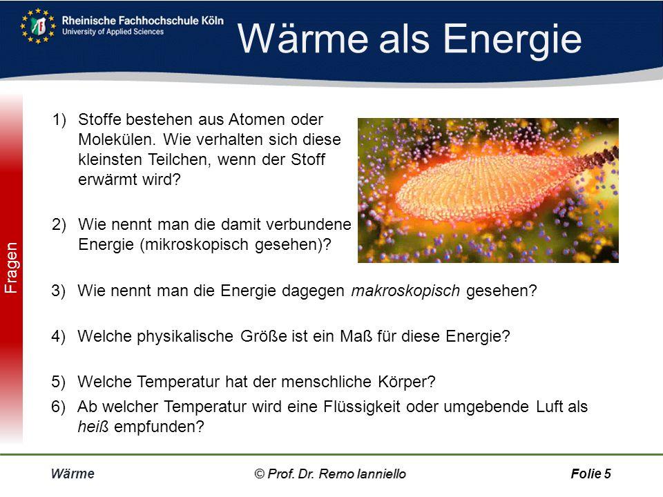 Wärme © Prof. Dr. Remo IannielloFolie 4