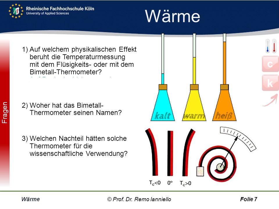 Wärme © Prof. Dr. Remo IannielloFolie 6