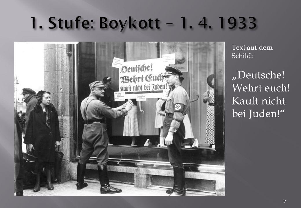 """2 Text auf dem Schild: """"Deutsche! Wehrt euch! Kauft nicht bei Juden!"""""""