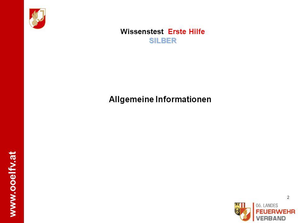 www.ooelfv.at WISSENSTEST FEUERWEHRJUGEND OBERÖSTERREICH STATION: Erste Hilfe SILBER Letzte Überarbeitung: 11/2015 LFA Dr. L. Leitner; HAW FMD UU Stef