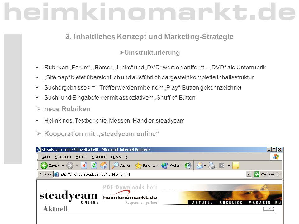 """18 3. Inhaltliches Konzept und Marketing-Strategie  Umstrukturierung Rubriken """"Forum"""", """"Börse"""", """"Links"""" und """"DVD"""" werden entfernt – """"DVD"""" als Unterru"""