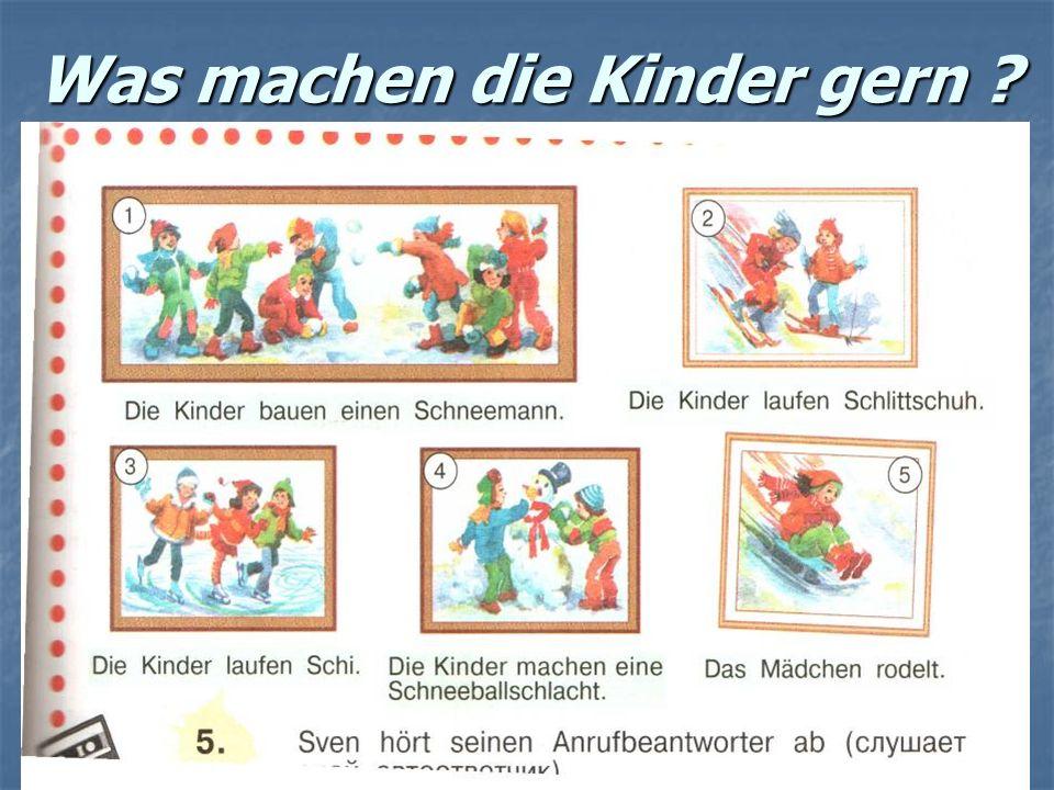 Was machen die Kinder gern ?