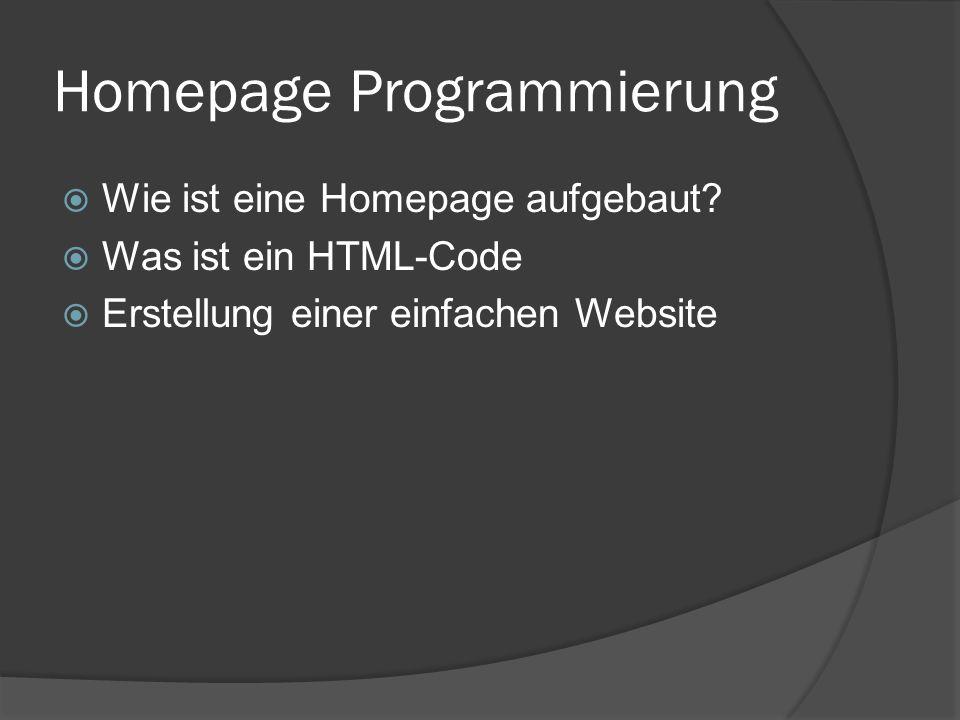 Homepage Programmierung  Wie ist eine Homepage aufgebaut?  Was ist ein HTML-Code  Erstellung einer einfachen Website