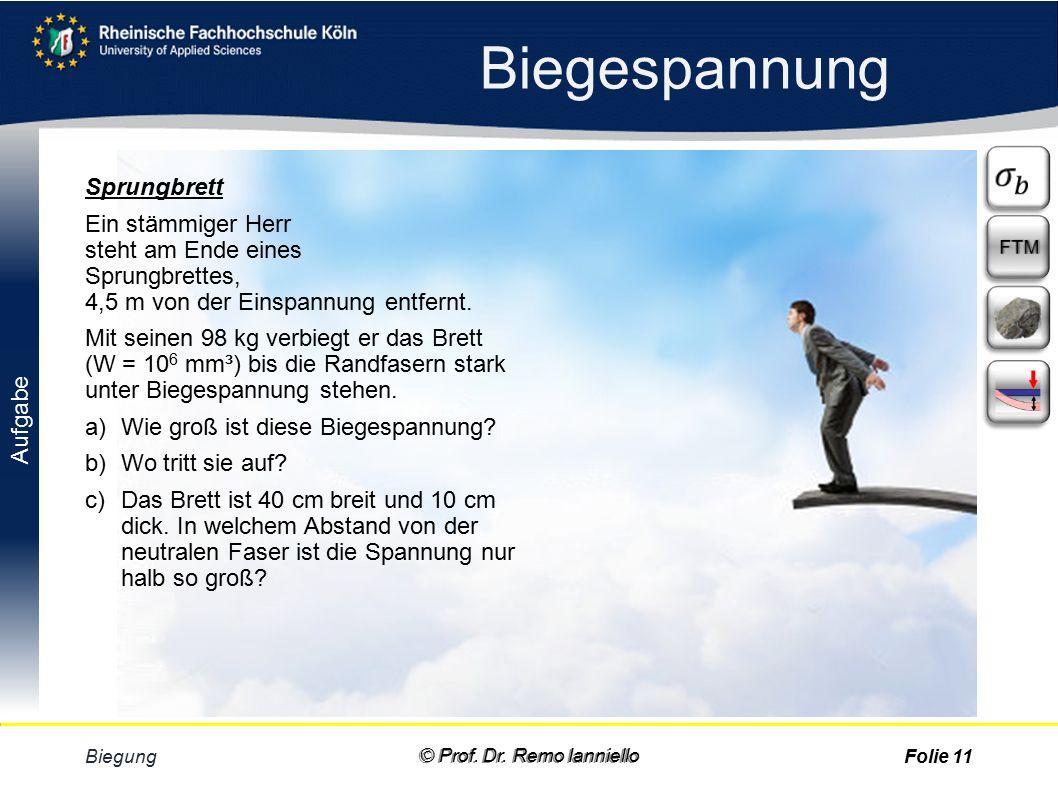 Biegespannung Biegung © Prof. Dr.