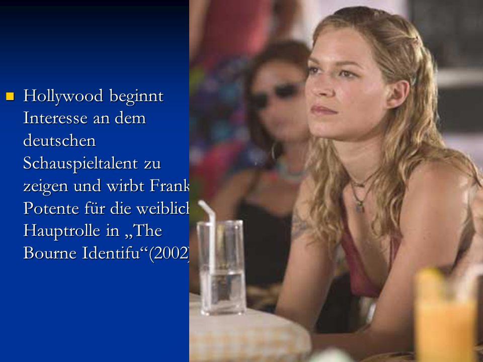 """Hollywood beginnt Interesse an dem deutschen Schauspieltalent zu zeigen und wirbt Franka Potente für die weibliche Hauptrolle in """"The Bourne Identifu"""""""