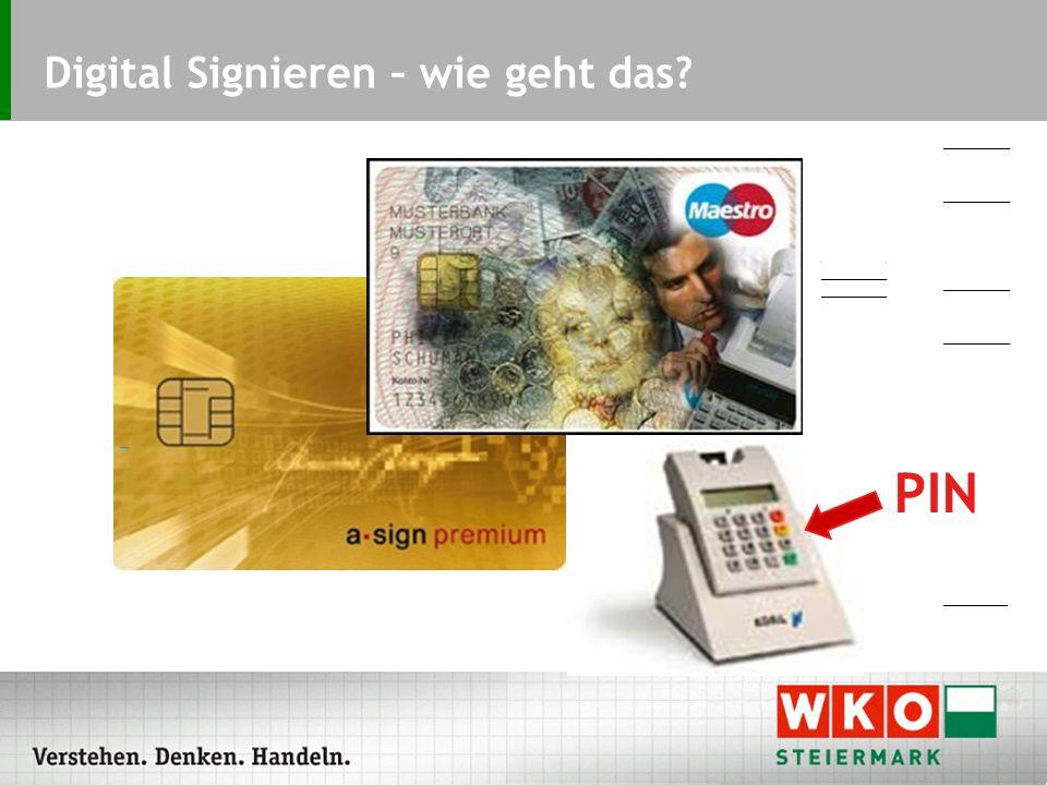Digital Signieren – wie geht das? PIN