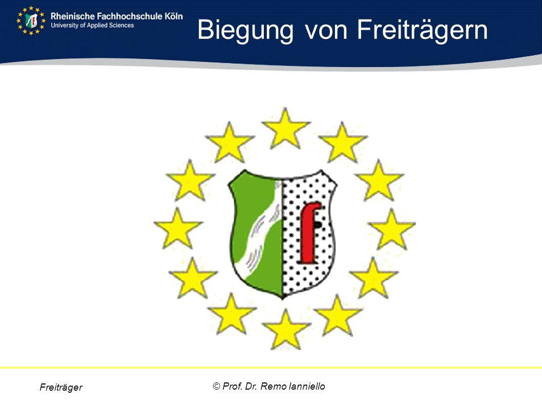 Freiträger © Prof. Dr. Remo Ianniello Biegung von Freiträgern