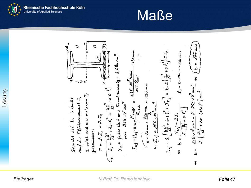 Lösung Maße © Prof. Dr. Remo IannielloFreiträger Folie 47