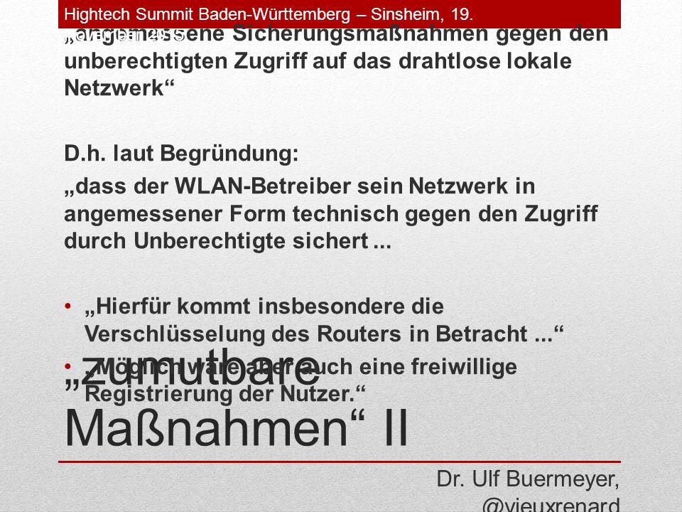 """""""zumutbare Maßnahmen II """"angemessene Sicherungsmaßnahmen gegen den unberechtigten Zugriff auf das drahtlose lokale Netzwerk D.h."""