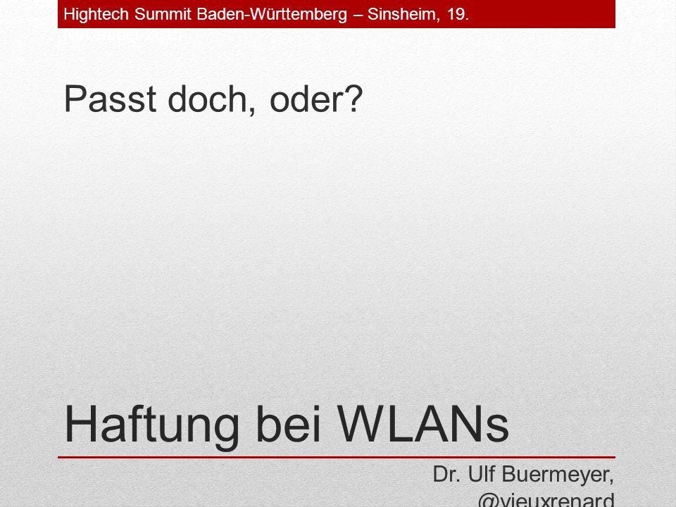 Haftung bei WLANs Passt doch, oder. Dr.