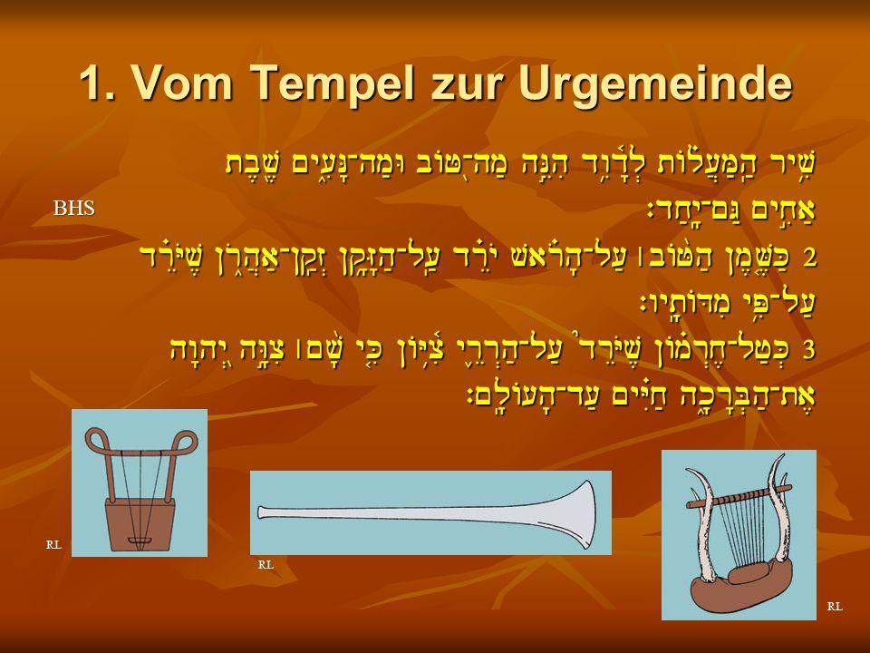 1. Vom Tempel zur Urgemeinde tb,v,Þ ~y[i_N